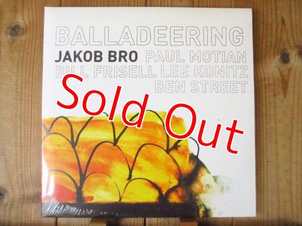 画像1: 極少再入荷!デッドストック!今や入手困難ヤコブブロLoveland三部作の一枚!■Jakob Bro / Balladeering (1)