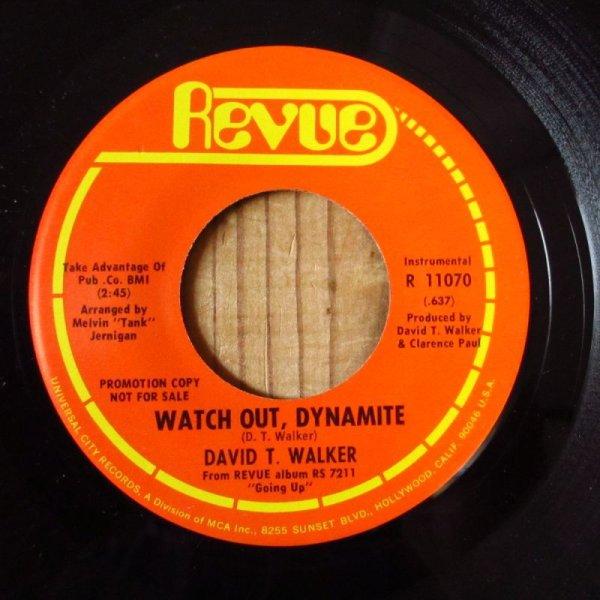画像1: David T. Walker / Watch Out Dynamite - Baby I Need Your Lovin (1)