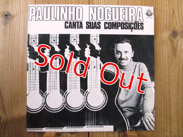 画像1: Paulinho Nogueira / Canta Suas Composicoes (1)