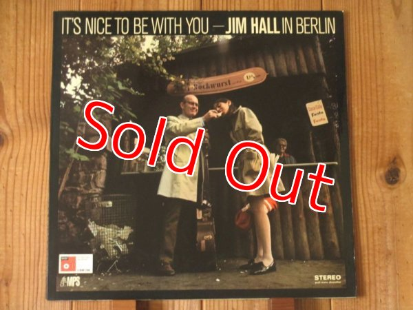 画像1: Jim Hall / It's Nice To Be With You - In Berlin (1)