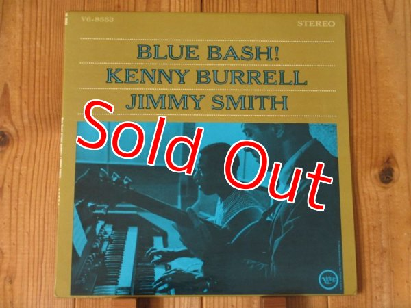 画像1: Kenny Burrell - Jimmy Smith / Blue Bash! (両面DG有!!) (1)