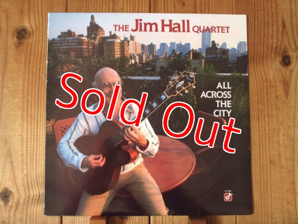 画像1: Jim Hall / All Across the City (1)