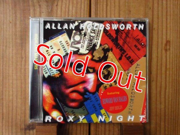 画像1: エディヴァンヘイレン参加!■Allan Holdsworth featuring Edward Van Halen & Jeff Berlin / Roxy Night (1)