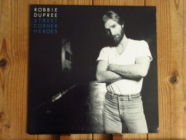 画像1: Robbie Dupree / Street Corner Heroes  (1)