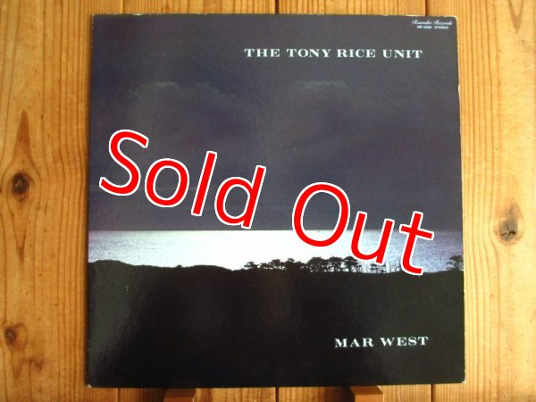 画像1: Tony Rice Unit / Mar West (1)
