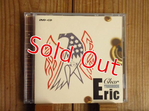 """画像1: Char / TRADROCK """"Eric"""" by Char(DVD+CD) (1)"""