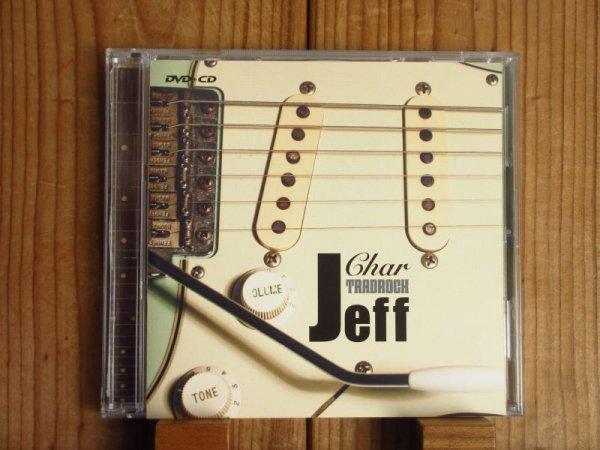 """画像1: Char / TRADROCK """"Jeff"""" by Char(DVD+CD) (1)"""