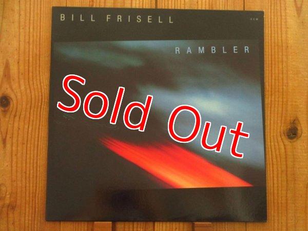 画像1: Bill Frisell / Rambler (1)