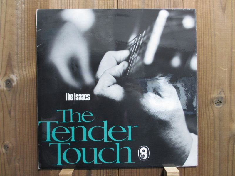 Ike Isaacs / The Tender Touch ...